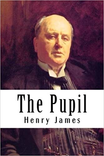 The Pupil (Henry James Collection)