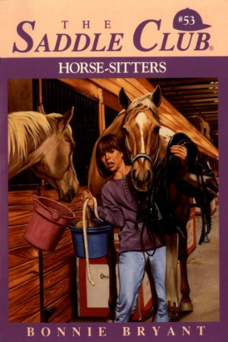 Horse-Sitters (Saddle Club series Book 53)