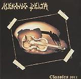 Classics 2011 by Mekong Delta (2011-08-16)