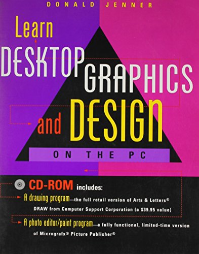 Learn Desktop Graphics and Design on the PC