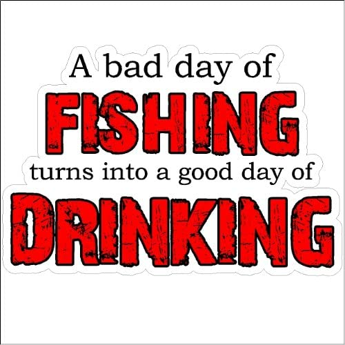 A Bad Day of Fishing Funny Fishing Decal Boat Car Truck  Fishing Sticker