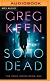 img - for Soho Dead (The Soho Series) book / textbook / text book