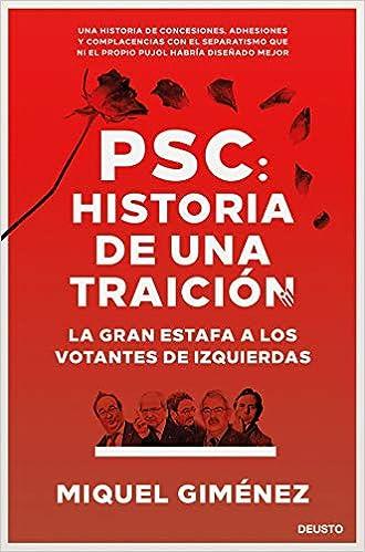PSC: Historia de una traición de Miquel Giménez Gómez