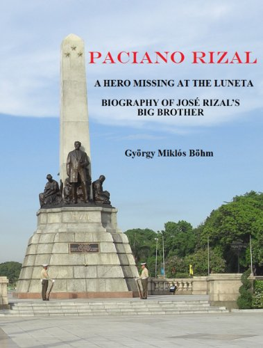 Paciano Rizal: A Hero Missing At the Luneta - Biography of José Rizal's Big Brother