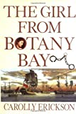 The Girl from Botany Bay, Carolly Erickson, 0471271403