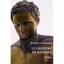 Le Gouffre de Kassopé - théâtre (French Edition)