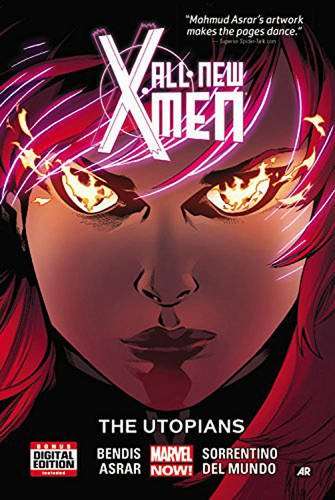 All-New X-Men Vol. 7: The Utopians (All-New X-Men: Marvel Now!)