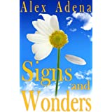 """Signs and Wonders (Annie Grace adventures Book 1) (English Edition)von """"Alex Adena"""""""