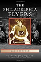The Philadelphia Flyers (Images of Sports)