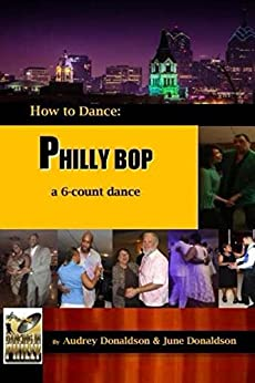 philly-bop-a-6-count-dance-how-to-dance-volume-1