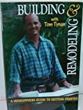 img - for Building and Remodeling: A Homeowner's Guide to Getting Started book / textbook / text book