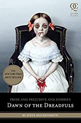Pride and Prejudice and Zombies: Dawn of the Dreadfuls (Pride and Prej. and Zombies)