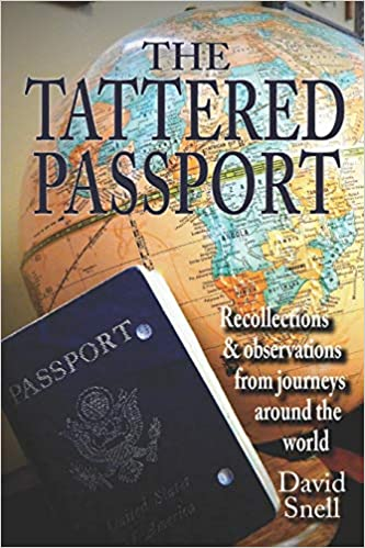Buy The Tattered Passport: Recollections & Observations from
