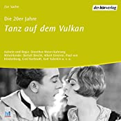 Die 20er Jahre: Tanz auf dem Vulkan (Chronik des Jahrhunderts) | Dorothee Mayer-Kahrweg