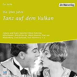 Die 20er Jahre: Tanz auf dem Vulkan (Chronik des Jahrhunderts)