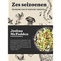Zes seizoenen: Een nieuwe kijk op koken met groenten