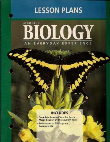 Merrill Biology an Everyday Experience (Lesson Plans)