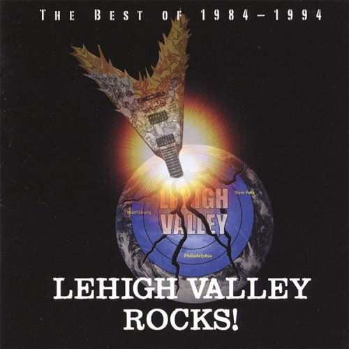 Lehigh Valley Rocks: Best of 1984-94 by Various ()