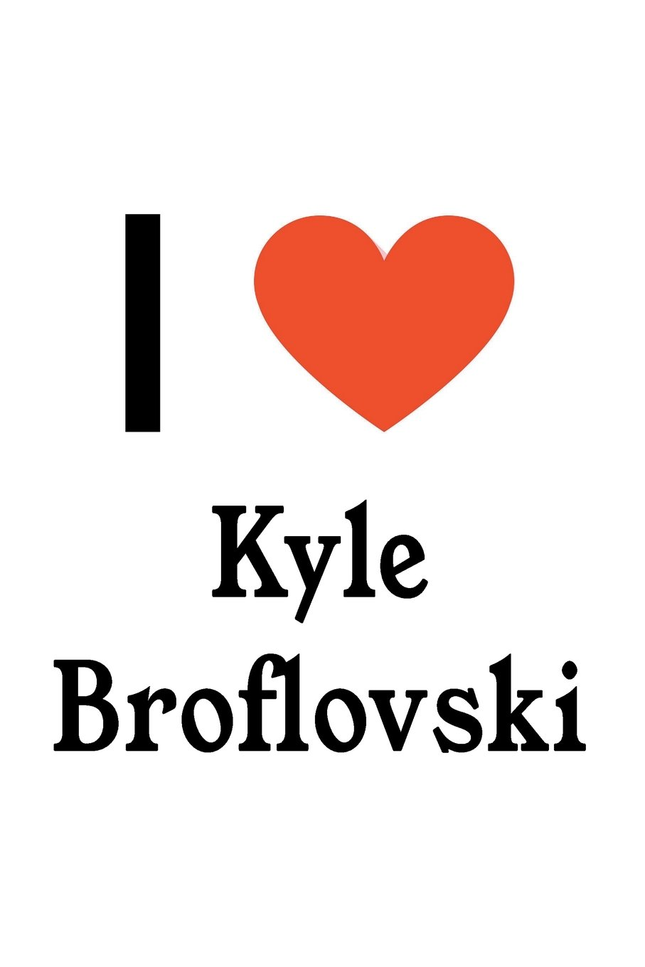 I Love Kyle Broflovski: South Park Designer Notebook PDF