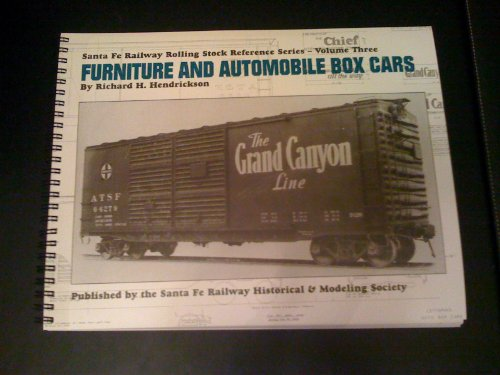 Railway Stock - Furniture and Automobile Box Cars, 1887-1997 (Santa Fe Rolling Stock Reference, Vol. 3)