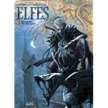 Elfes T05 : La dynastie des elfes noirs (French Edition)