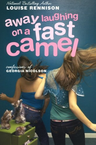 Working Camel - Away Laughing on a Fast Camel: Even More Confessions of Georgia Nicolson