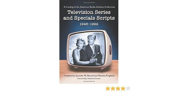 Television Series and Specials Scripts, 1946-1992: A Catalog of the American Radio Archives Collection: Amazon.es: Berard, Jeanette M., Englund, Klaudia: Libros en idiomas extranjeros