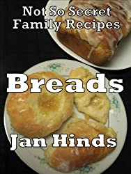 Breads (Not So Secret Family Recipes Book 8) (English Edition)