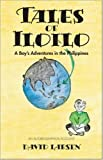 Tales of Iloilo: A Boy's Adventures in the