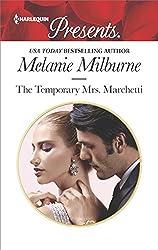 The Temporary Mrs. Marchetti: A Sexy Romance (Harlequin Presents)