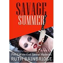 Savage Summer (Curt Savage Mysteries Book 1)