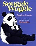 Snuggle Wuggle, Jonathan London, 0152021590