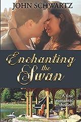 Enchanting the Swan Paperback