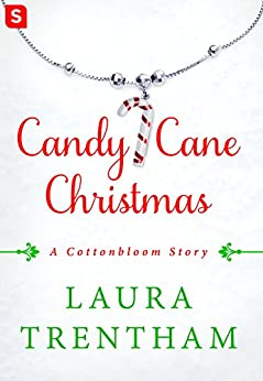 Candy Cane Christmas: A Cottonbloom Story by [Trentham, Laura]