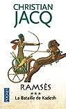 Ramsès, tome 3 : La bataille de Kadesh par Jacq