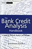 The Bank Credit Analysis Handbook: A Guide forAnalysts, Bankers, and Investors