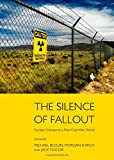 The Silence of Fallout: Nuclear Criticism in Post-Cold War World