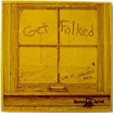 Get Folked: Live At Charlotte's Web - Rockford, IL