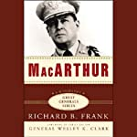 MacArthur: The Great Generals Series | Richard B. Frank