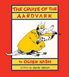 The Cruise of the Aardvark, Ogden Nash, 087131570X