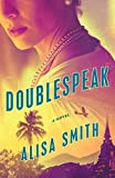 Doublespeak: A Novel (Lena Stillman series)