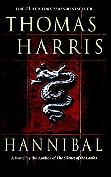 Hannibal (Hannibal Lecter Book 3) by [Harris, Thomas]