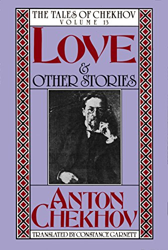 Love and Other Stories (The Tales of Chekhov) (English and Russian Edition)