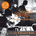Le joueur d'échecs Audiobook by Stefan Zweig Narrated by Édouard Bear