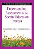 Understanding Assessment in the Special Education