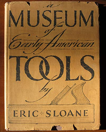 Used, A Museum of Early American Tools for sale  Delivered anywhere in USA