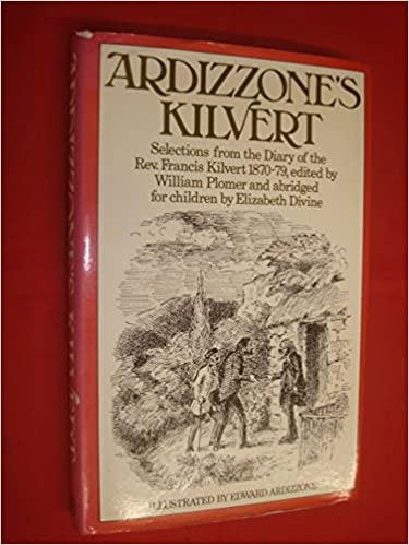 Ardizzone's Kilvert, 1870-79: Selections from the Diary of the Rev
