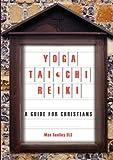 Yoga, Tai Chi and Reiki, Max Sculley, 1921421711
