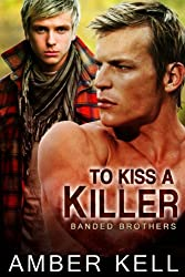 To Kiss a Killer (Banded Brothers Book 5) (English Edition)