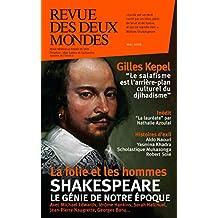Revue des Deux Mondes mai 2016: Shakespeare le génie de notre époque
